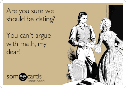 Math Dating - it all adds up