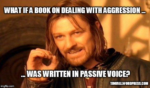 passive-agressive voice