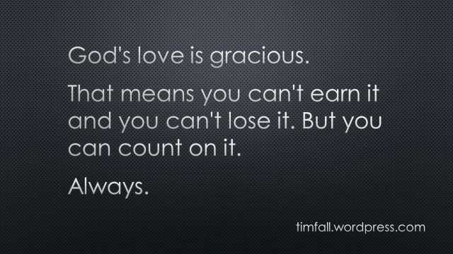 God's love is gracious