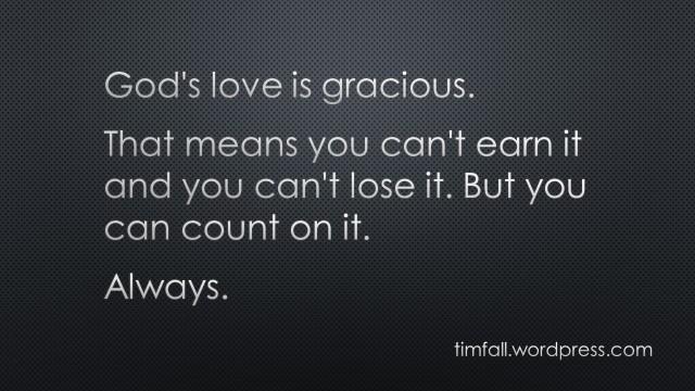 God's love is gracious