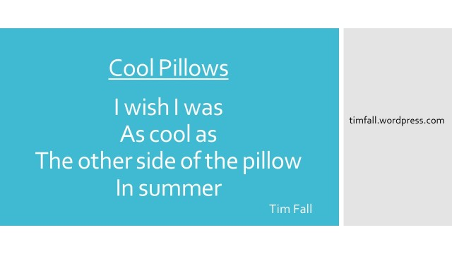 Cool Pillows
