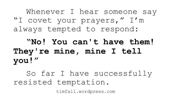 Coveting Prayer