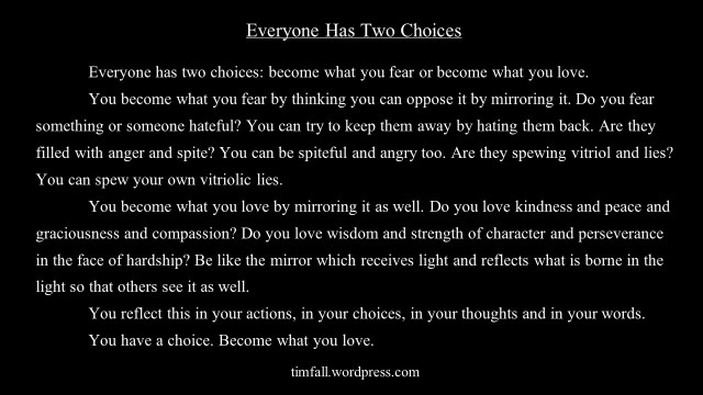 Everyone Has Two Choices