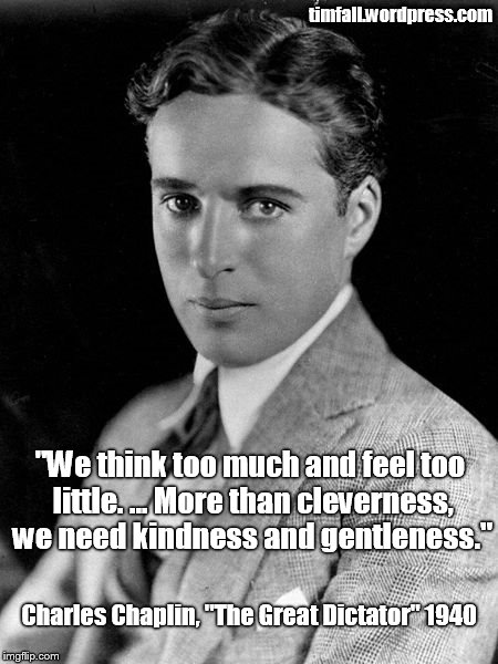 chaplin-on-cleverness-and-kindness