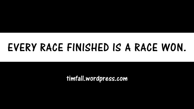 every-race-finished-is-a-race-won